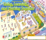 Living, Learning, and Working Together (click for larger picture)