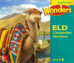 Wonders ELD Companion Worktext Unit 6 (click for larger picture)