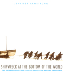 Shipwreck at the Bottom of the World: The Extraordinary True Story of Shackleton and The Endurance (click for larger picture)