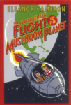 The Wonderful Flight to the Mushroom Planet (click for larger picture)