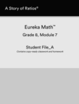 Eureka Math Module 7 Student File_A Contains copy-ready classwork and homework (click for larger picture)