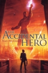 The Accidental Hero (click for larger picture)