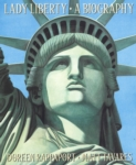 Lady Liberty: A Biography (click for larger picture)