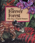 The Forever Forest: Kids Save a Tropical Treasure (click for larger picture)