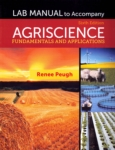 Agriscience: Fundamentals and Applications, Lab Manual  (click for larger picture)