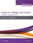 Paths to College and Career: Working with Evidence, Module 2 (click for larger picture)