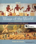 Ways of the World:  A Global History with Sources (click for larger picture)