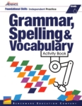 Benchmark Advance: Grammar, Spelling & Vocabulary - Activity Book (click for larger picture)