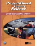 Project-Based Inquiry Science: Ever Changing Earth (click for larger picture)